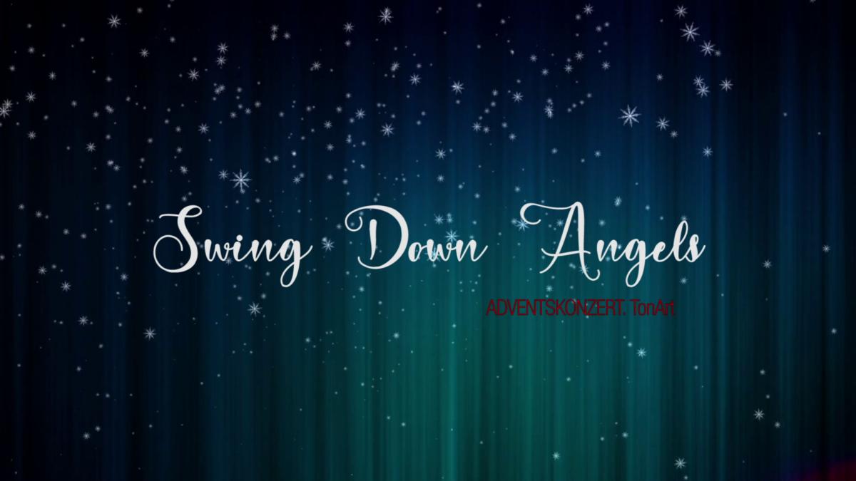 Swing Down Angels - TonArt Adventsgruß 2020